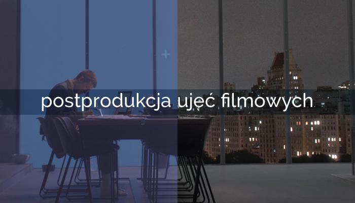 postprodukcja_ujec_filmowych